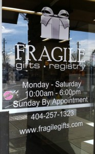Fragile has convenient hours including Sunday shopping by appointment.
